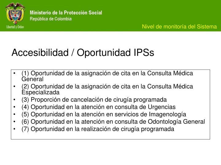 Accesibilidad / Oportunidad IPSs