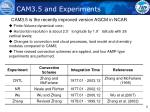 cam3 5 and experiments