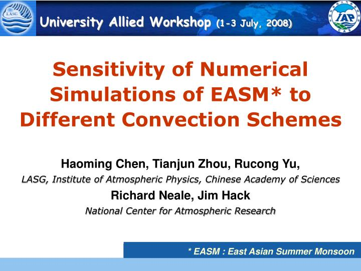 Sensitivity of numerical simulations of easm to different convection schemes