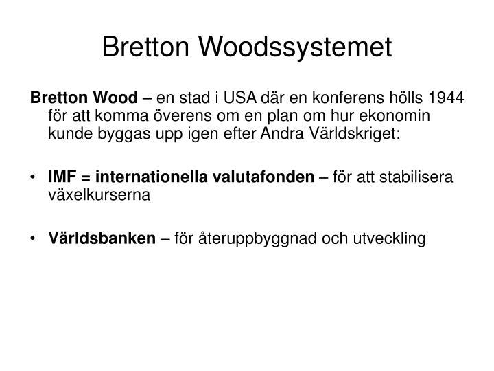 Bretton Woodssystemet