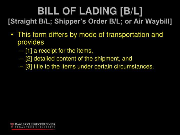 BILL OF LADING [B/L]