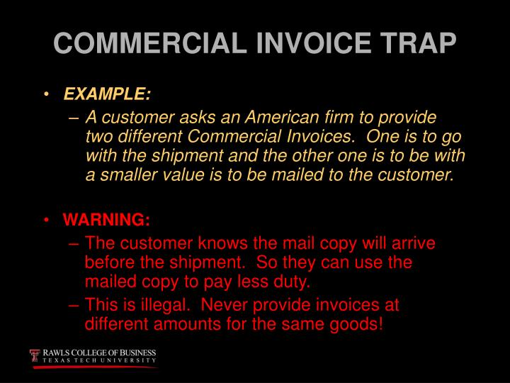 COMMERCIAL INVOICE TRAP