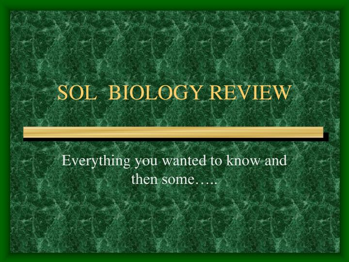 Sol biology review