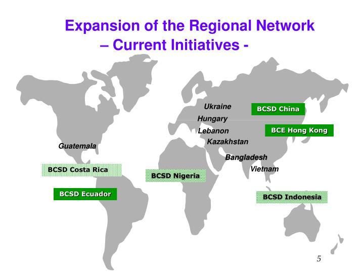Expansion of the Regional Network