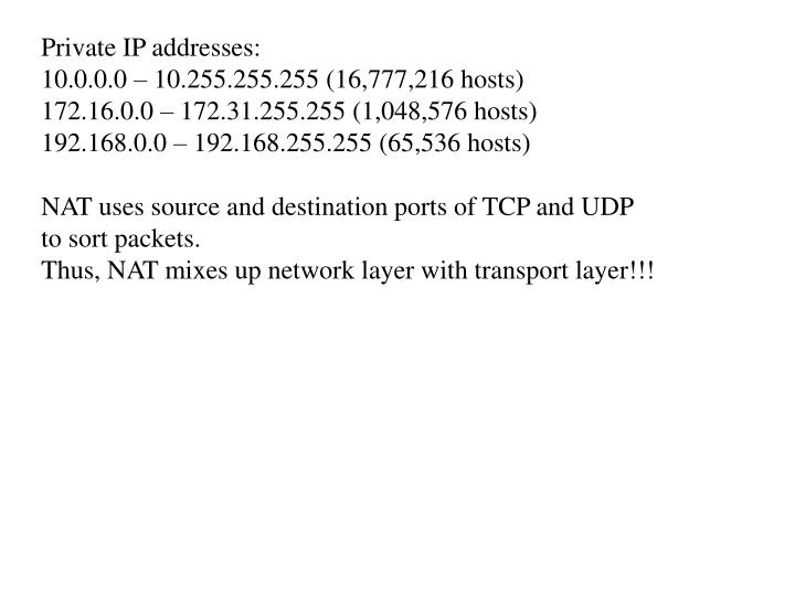 Private IP addresses:
