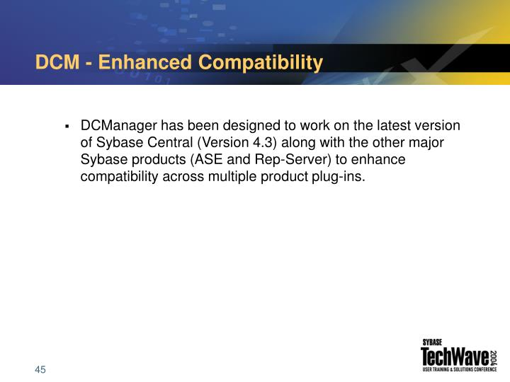 DCM - Enhanced Compatibility