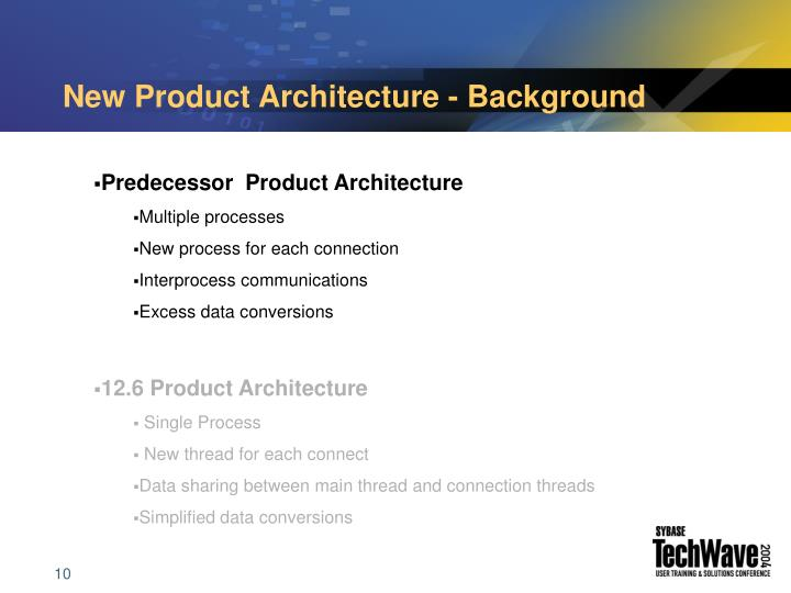 New Product Architecture - Background