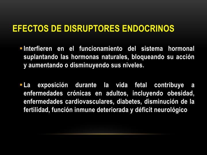 EFECTOS DE DISRUPTORES ENDOCRINOS