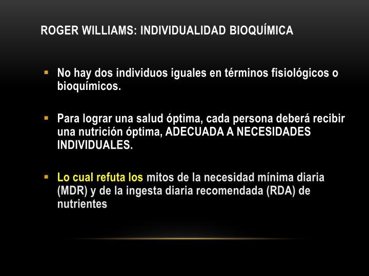 Roger Williams: individualidad bioquímica