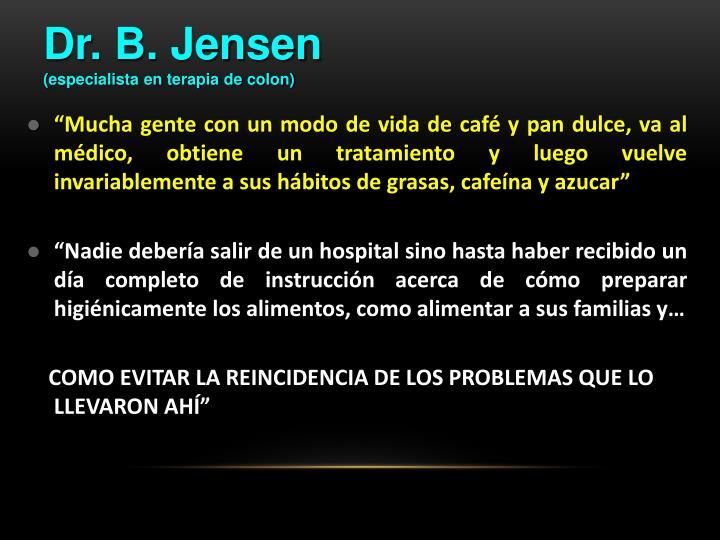 Dr. B. Jensen