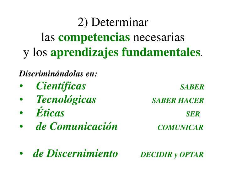 2) Determinar