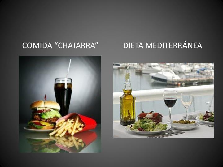 """COMIDA """"CHATARRA"""""""