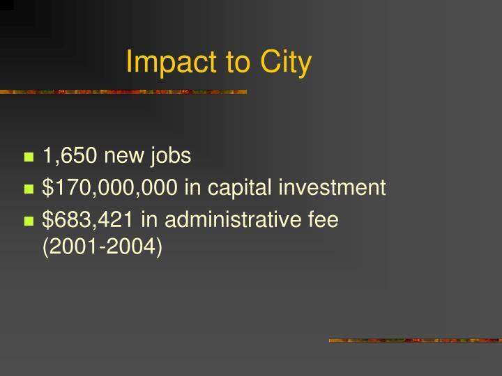 Impact to City