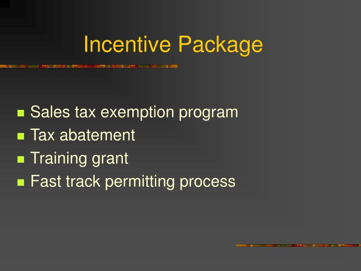 Incentive Package