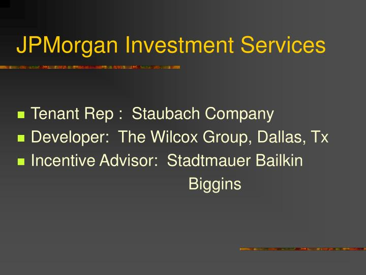 JPMorgan Investment Services