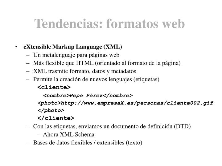 Tendencias: formatos web