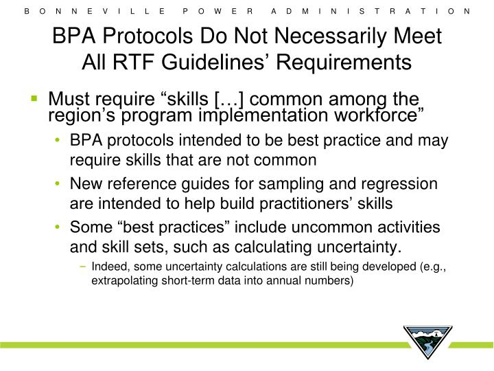 BPA Protocols Do Not Necessarily Meet