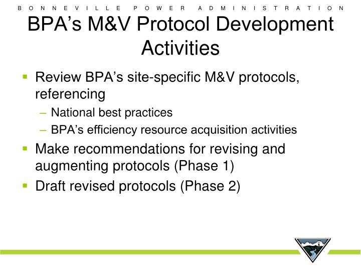 BPA's M&V Protocol Development Activities