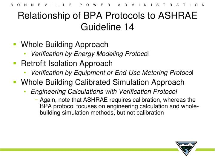 Relationship of BPA Protocols to ASHRAE Guideline 14