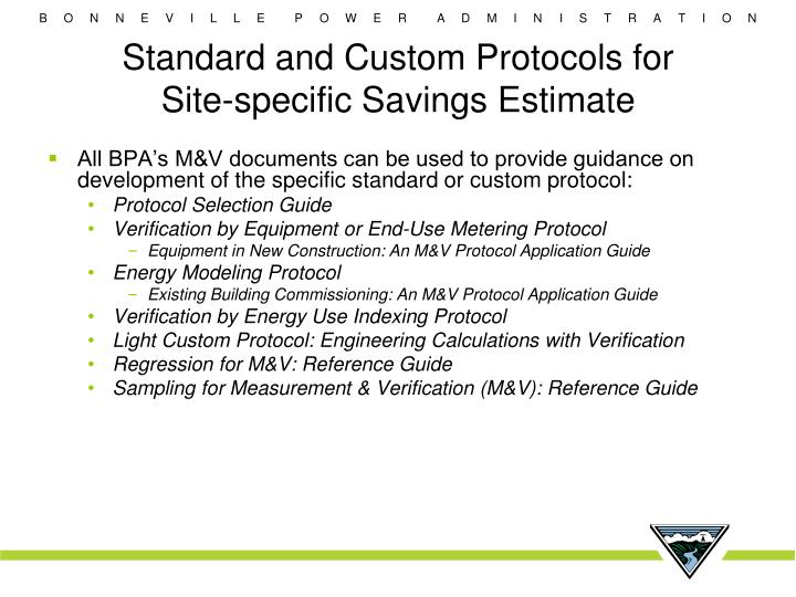 Standard and Custom Protocols for