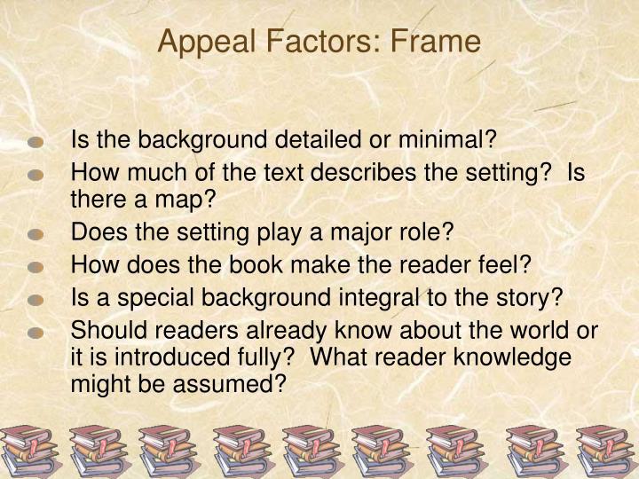 Appeal Factors: Frame