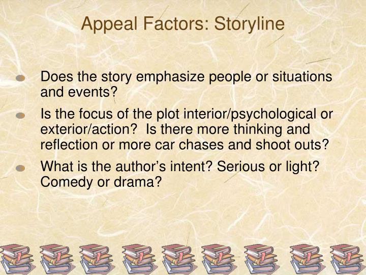 Appeal Factors: Storyline