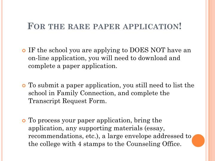 For the rare paper application!