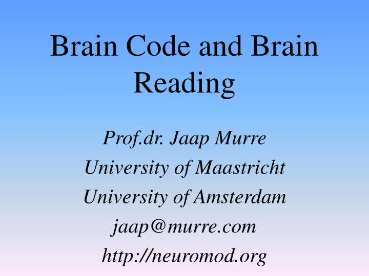 Brain Code and Brain Reading