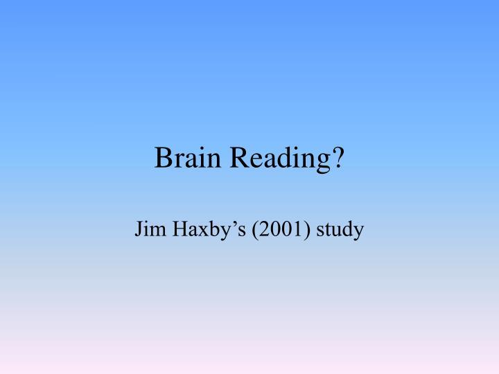 Brain Reading?