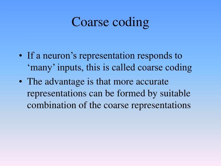 Coarse coding