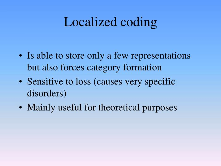 Localized coding