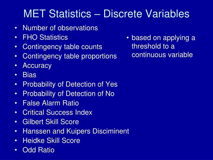 MET Statistics – Discrete Variables
