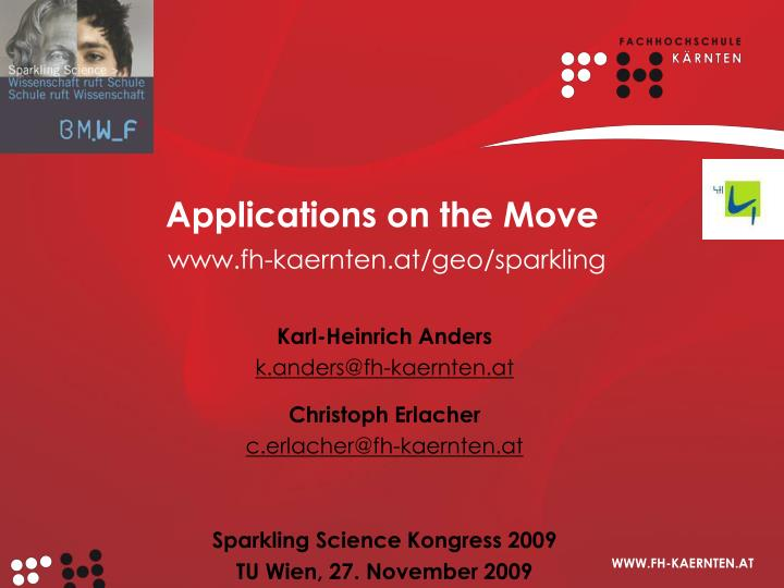 Applications on the move www fh kaernten at geo sparkling
