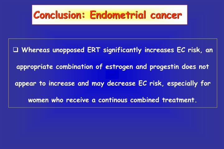 Conclusion: Endometrial cancer