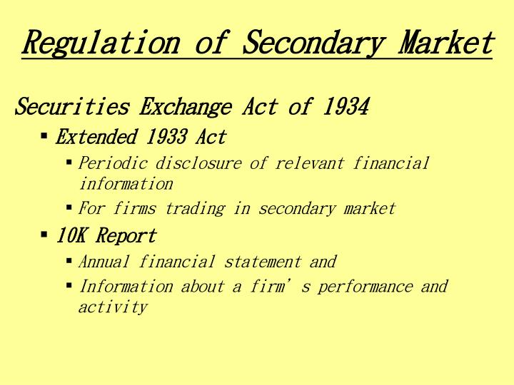 Regulation of Secondary Market