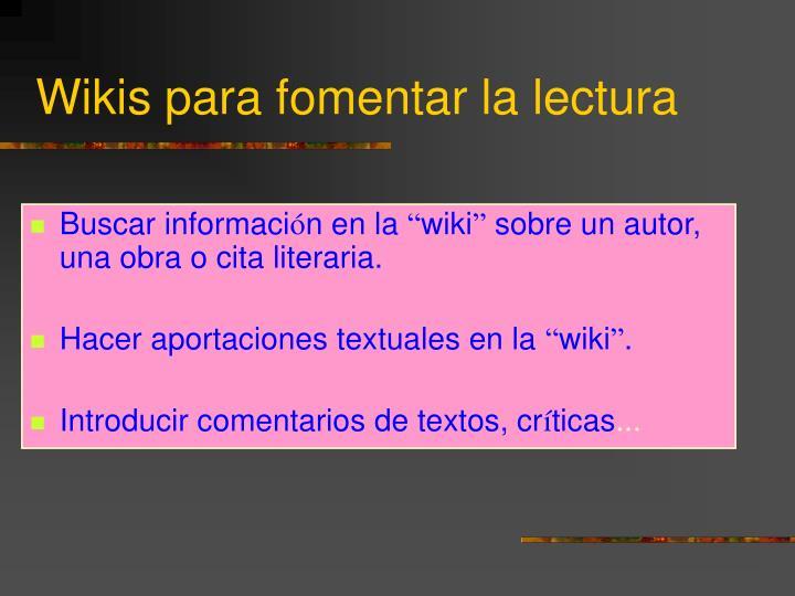 Wikis para fomentar la lectura