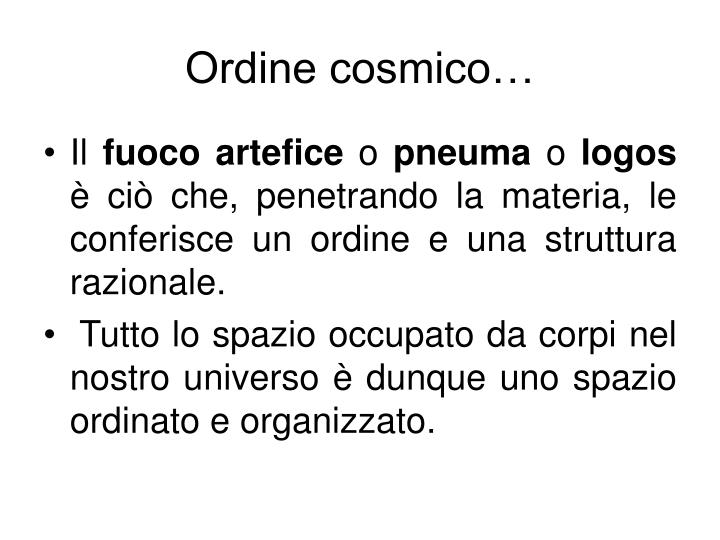 Ordine cosmico…