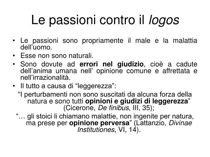 Le passioni contro il