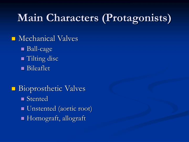 Main characters protagonists