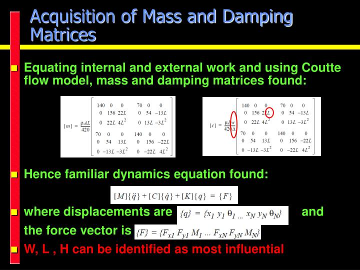 Acquisition of Mass and Damping Matrices