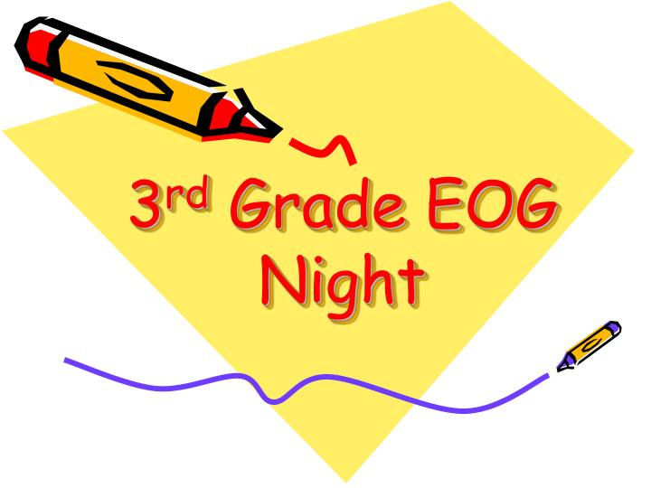 3 rd grade eog night