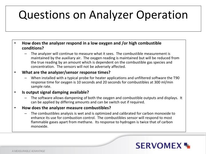 How does the analyzer respond in a low oxygen and /or high combustible conditions?