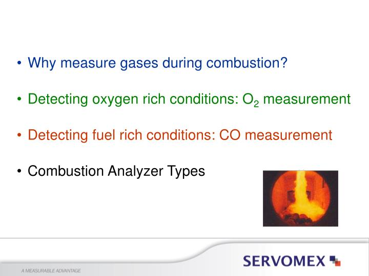 Why measure gases during combustion?