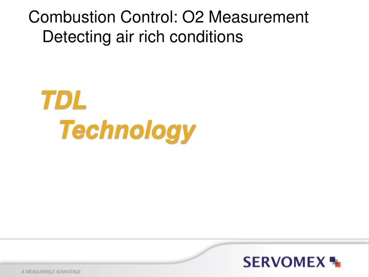 Combustion Control: O2 Measurement
