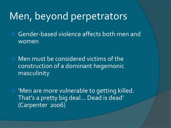 Men, beyond perpetrators