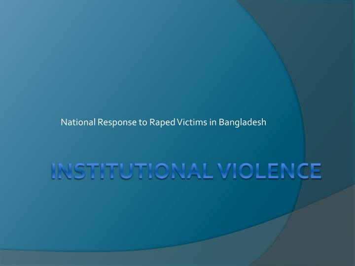 National Response to Raped Victims in Bangladesh