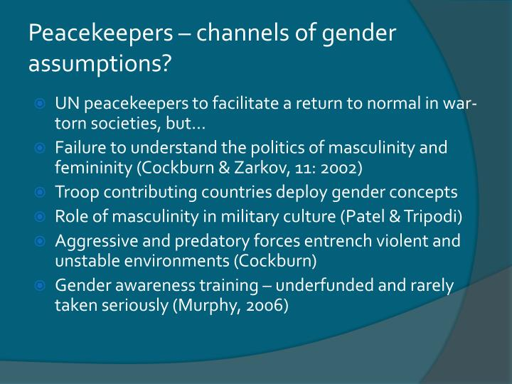 Peacekeepers – channels of gender assumptions?