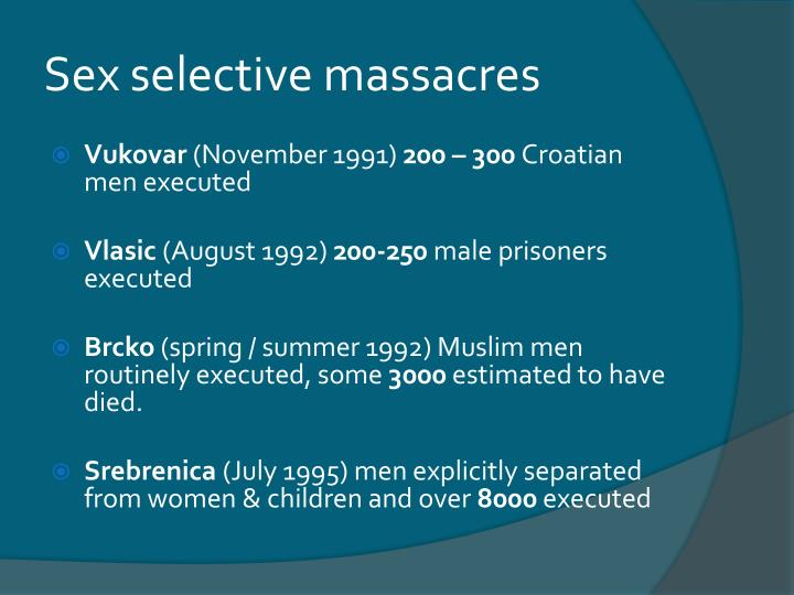 Sex selective massacres