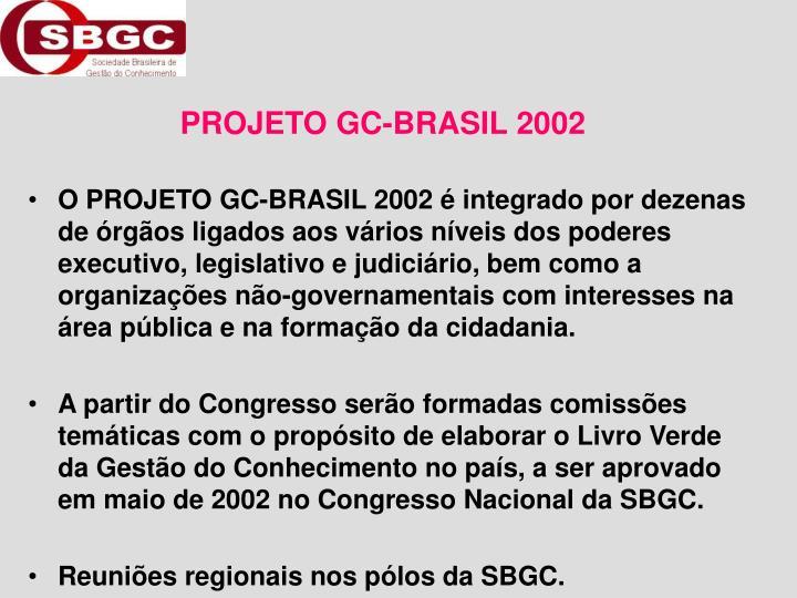 PROJETO GC-BRASIL 2002