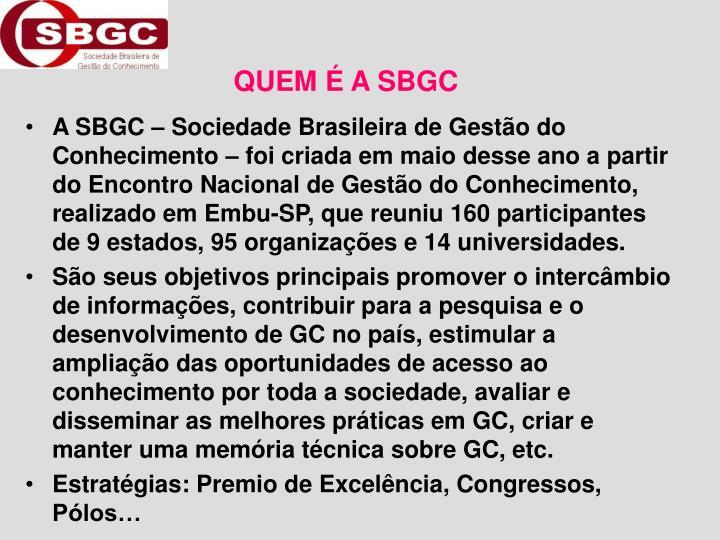 QUEM É A SBGC
